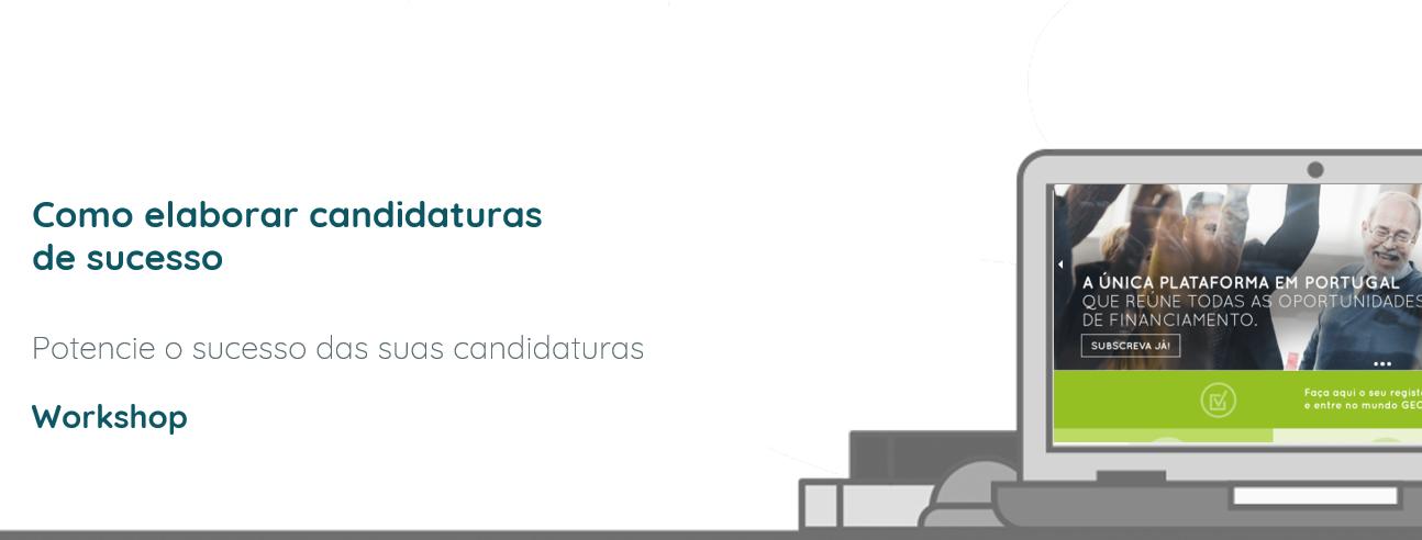 """Workshop """"Como elaborar candidaturas de sucesso"""""""